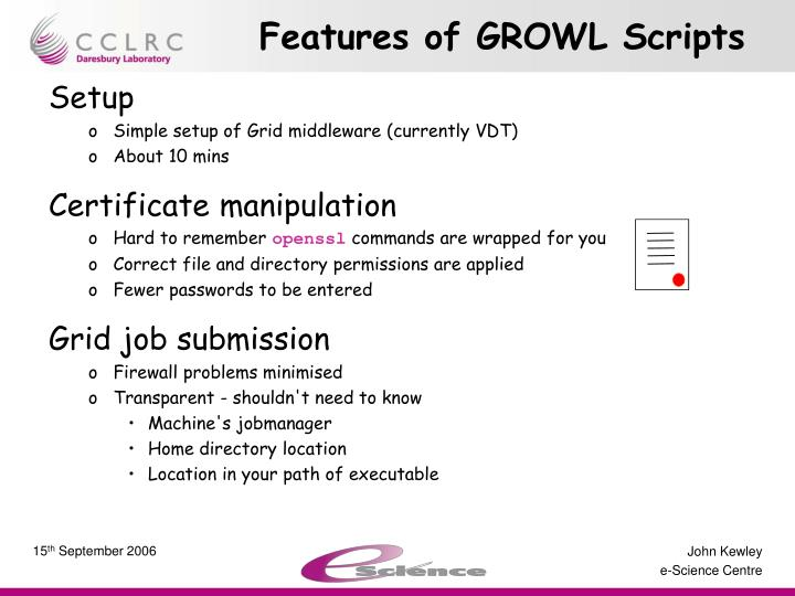 Features of growl scripts