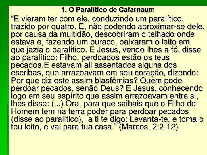 1. O Paralítico de Cafarnaum