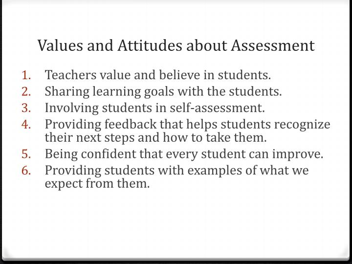 Values and Attitudes about Assessment