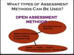 what types of assessment methods can be used2