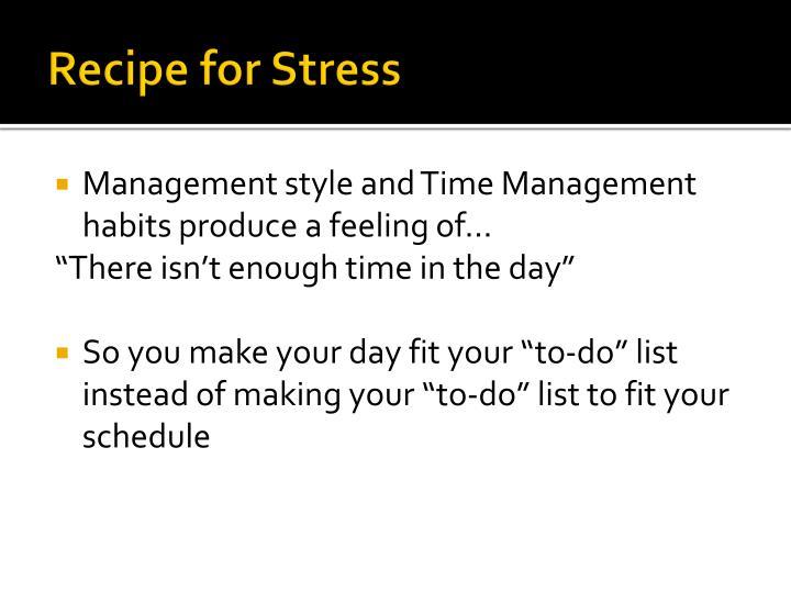 Recipe for Stress