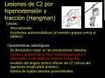 lesiones de c2 por hiperextensi n y tracci n hangman