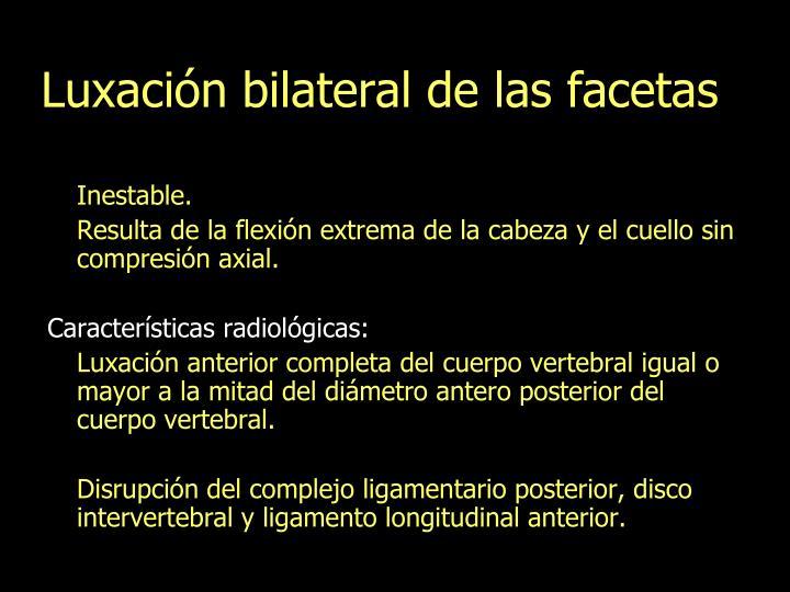 Luxación bilateral de las facetas
