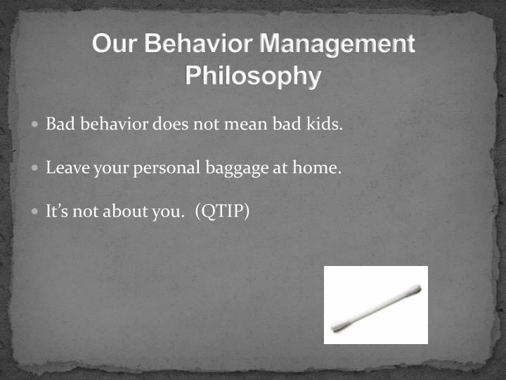 Our Behavior Management Philosophy