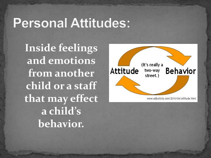 Personal Attitudes: