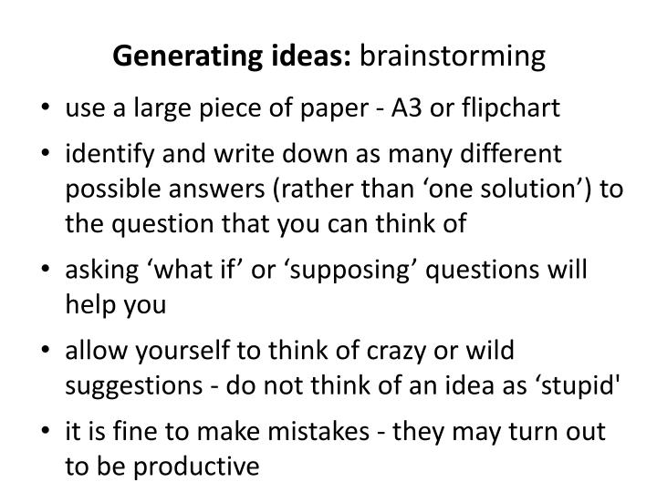 Generating ideas: