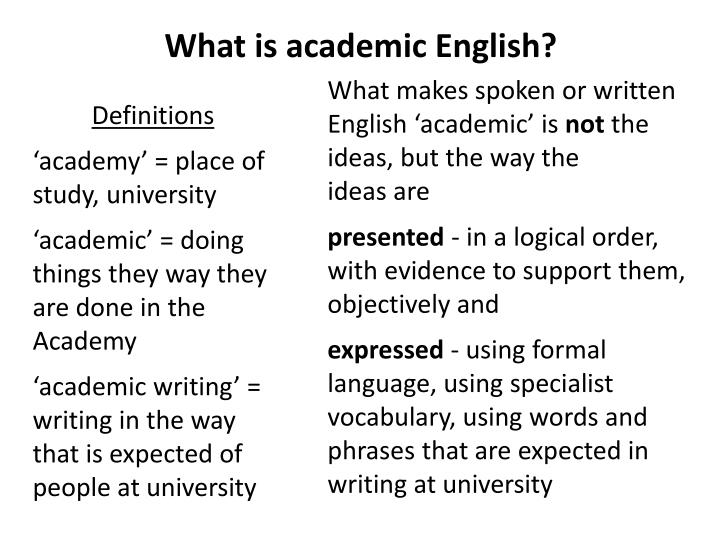 What is academic English?