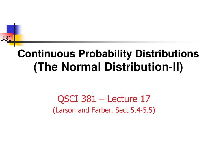 Continuous probability distributions the normal distribution ii