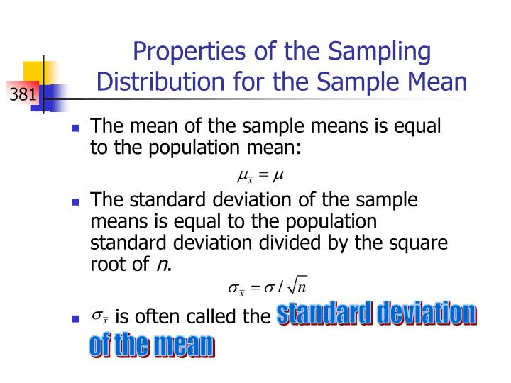 Properties of the Sampling Distribution for the Sample Mean