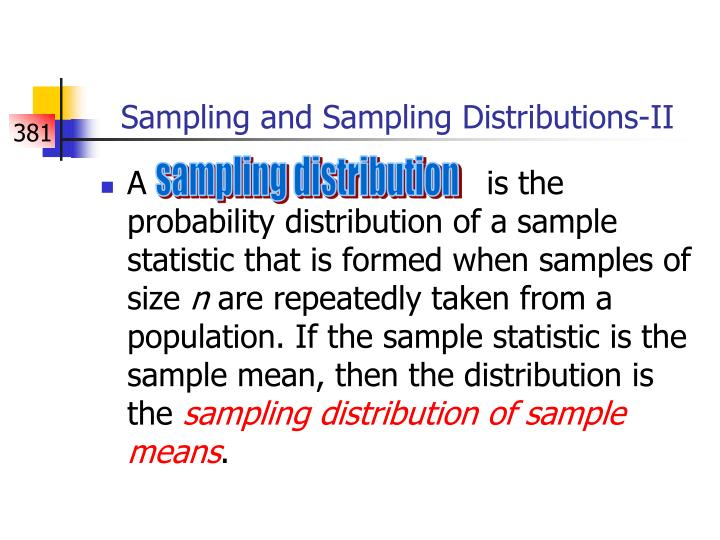 Sampling and Sampling Distributions-II