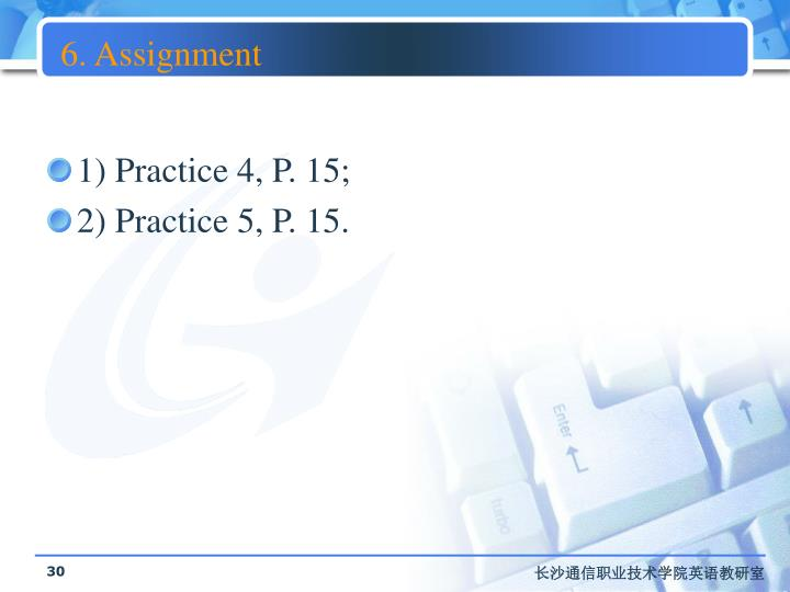 6. Assignment