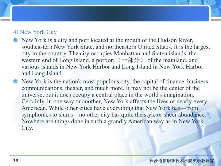 4) New York City