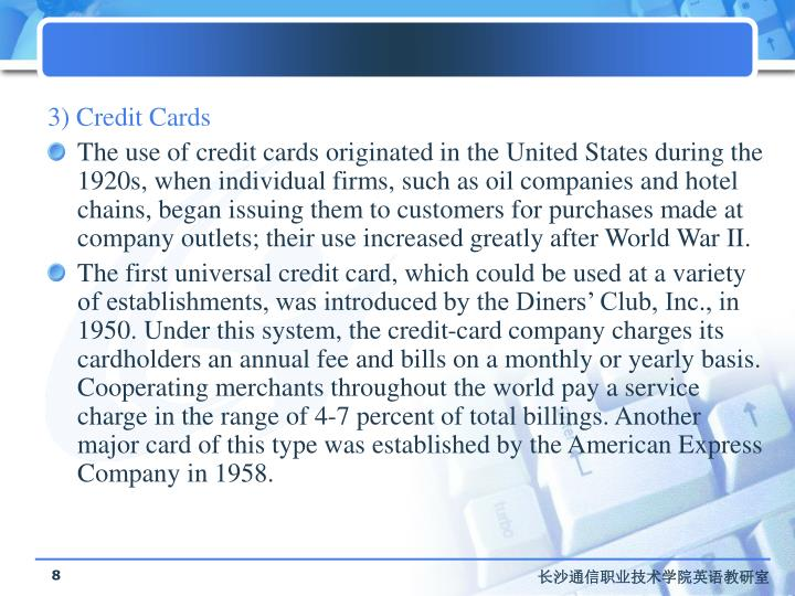 3) Credit Cards
