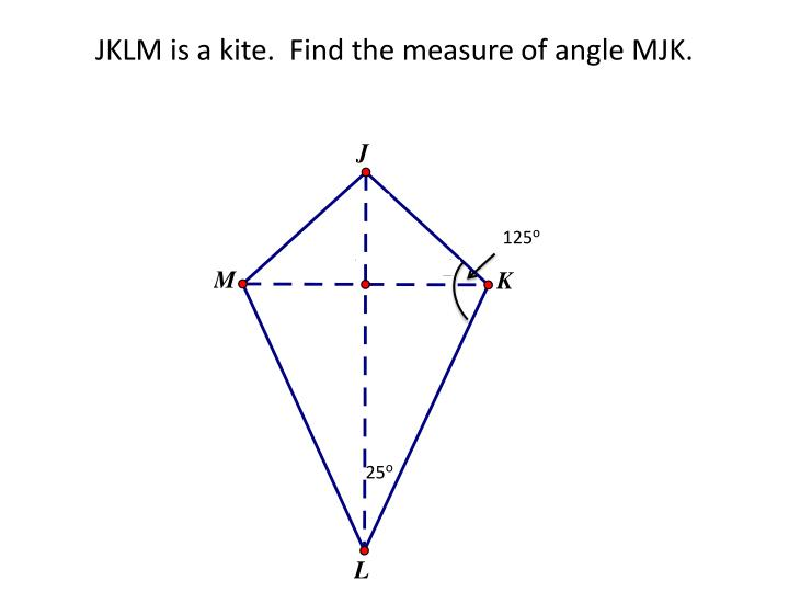 JKLM is a kite.  Find the measure of angle MJK.