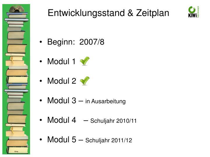 Entwicklungsstand & Zeitplan