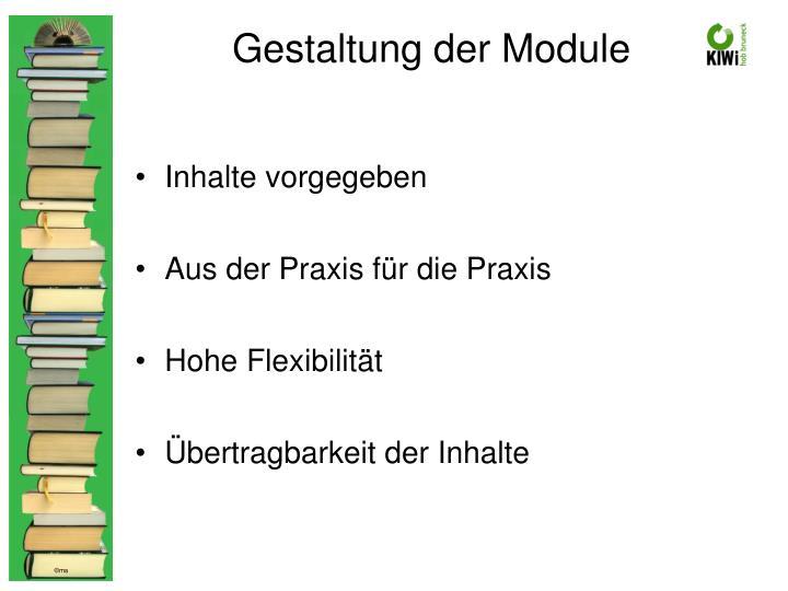 Gestaltung der Module