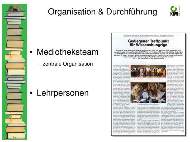 Organisation & Durchführung