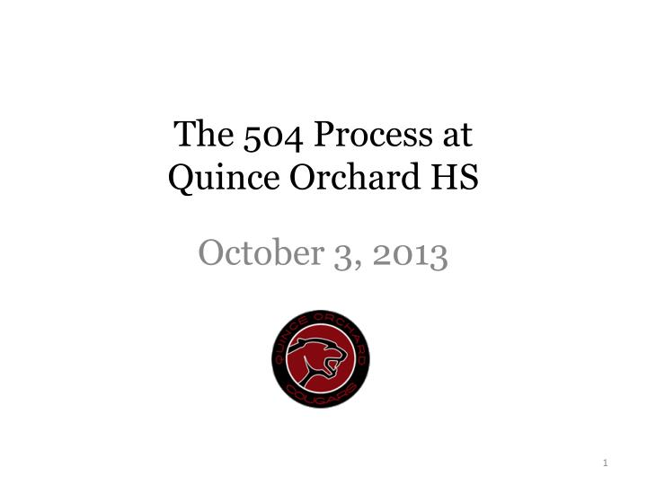 the 504 process at quince orchard hs