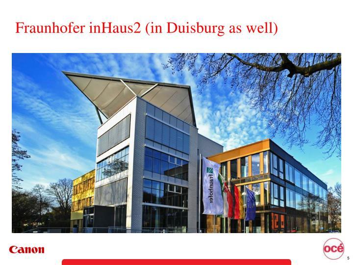Fraunhofer inHaus2 (in Duisburg