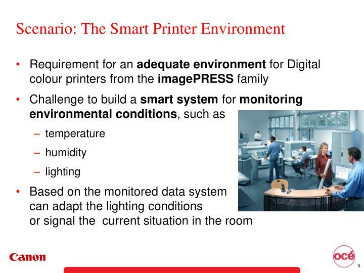 Scenario: The Smart Printer Environment