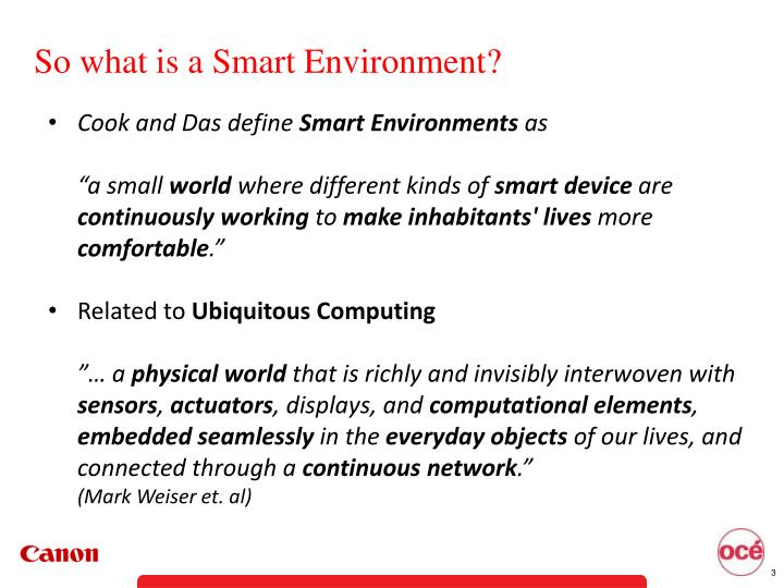 So what is a smart environment