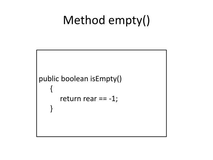 Method empty()