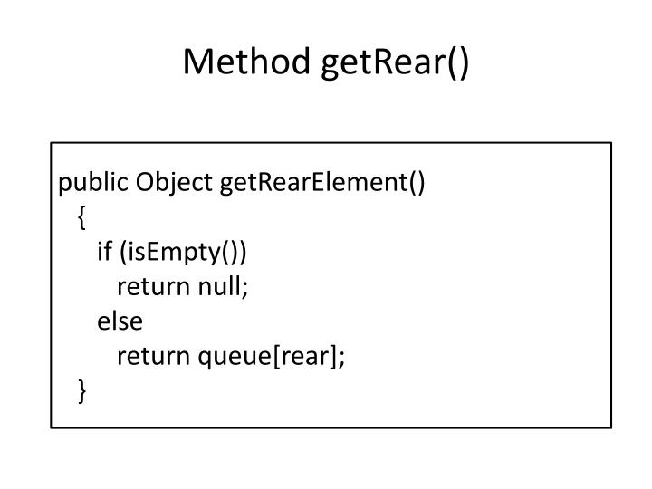 Method getRear()