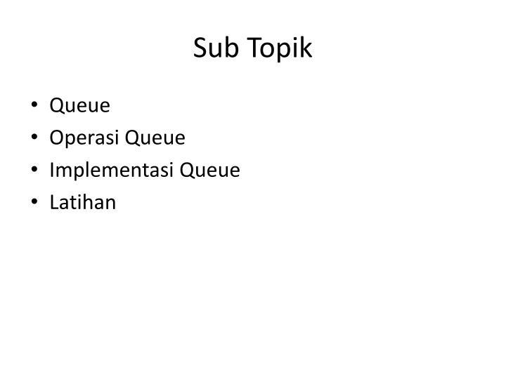 Sub Topik