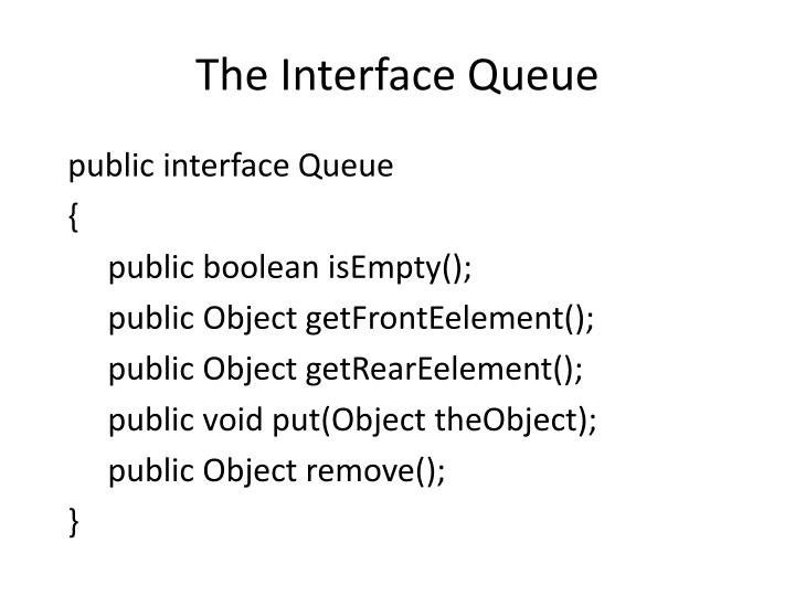 The Interface Queue
