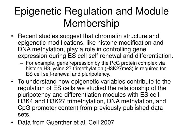 Epigenetic Regulation and Module Membership
