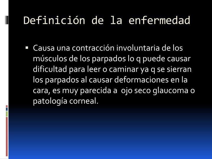 Definición de la enfermedad
