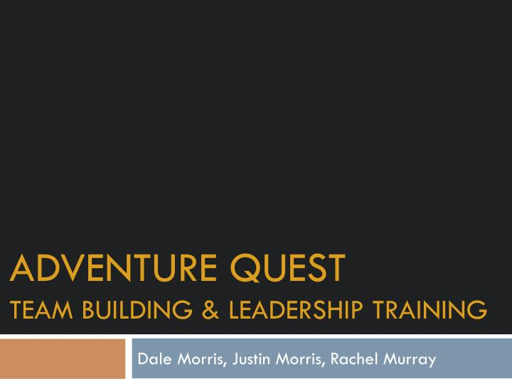 Adventure quest team building leadership training