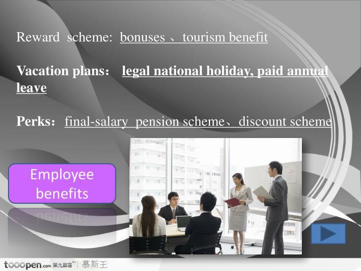 Reward  scheme: