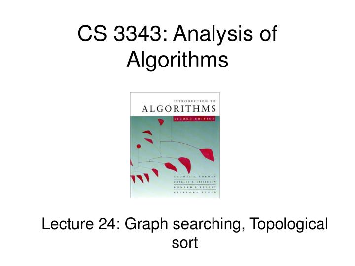 Cs 3343 analysis of algorithms