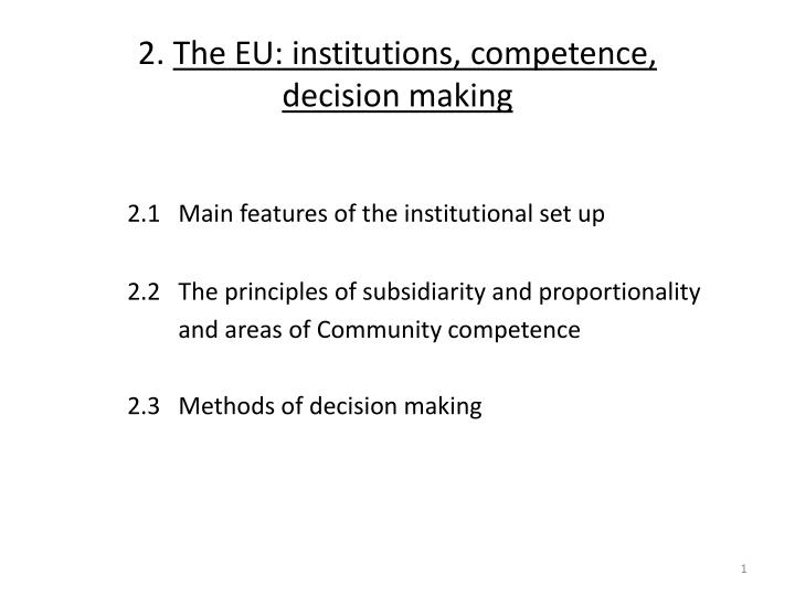 2 the eu institutions competence decision making