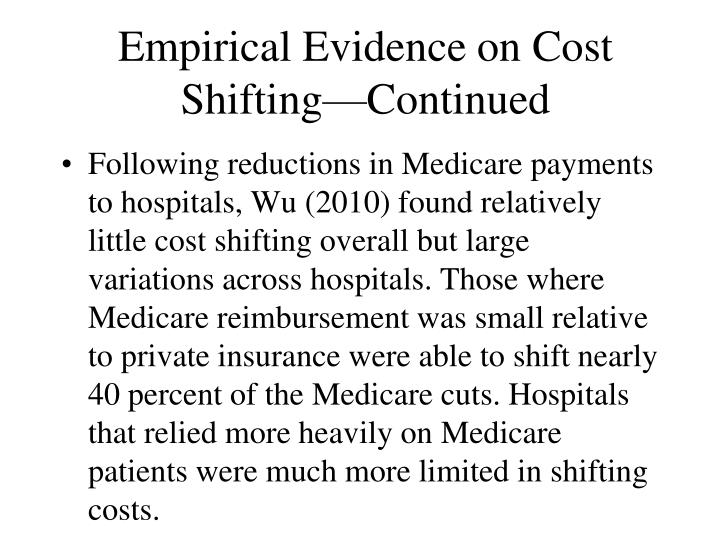 Empirical Evidence on Cost Shifting—Continued