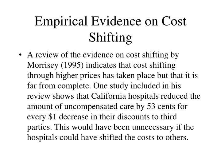 Empirical Evidence on Cost Shifting