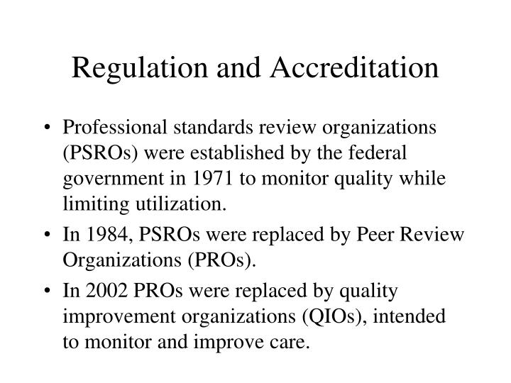 Regulation and Accreditation