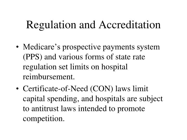 Regulation and Accreditation