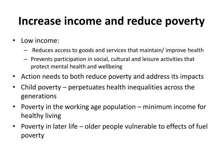 Increase income and reduce poverty