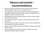 tobacco and alcohol recommendations1