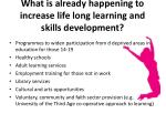 what is already happening to increase life long learning and skills development