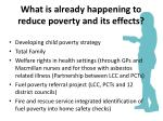 what is already happening to reduce poverty and its effects