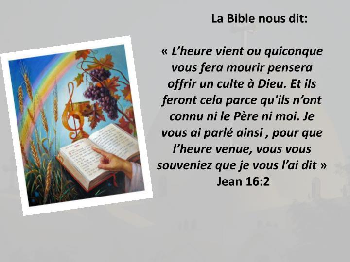 La Bible nous dit: