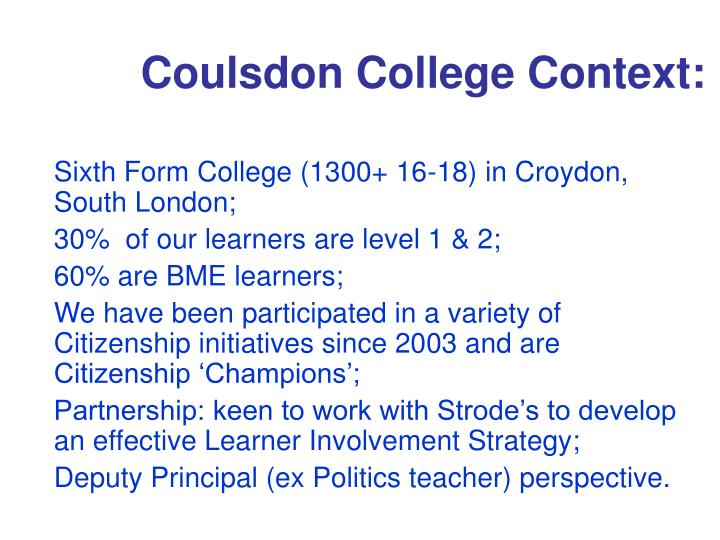 Coulsdon College Context: