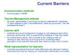 current barriers