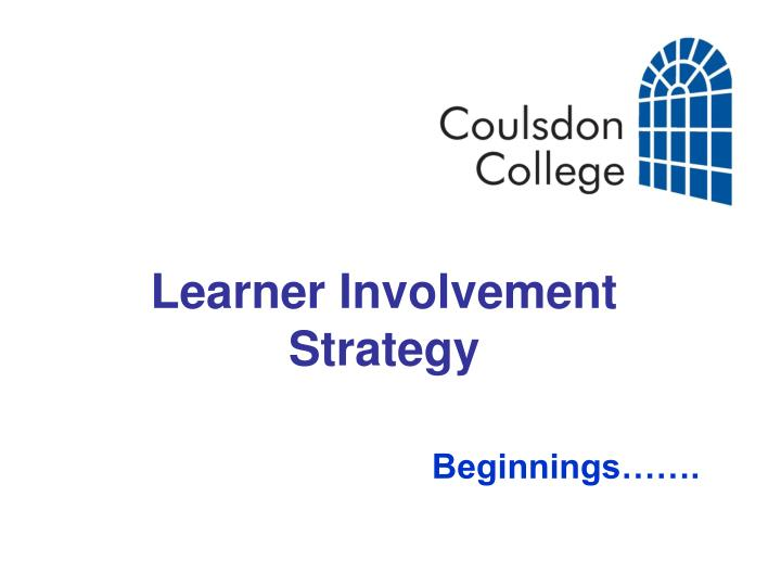 Learner involvement strategy