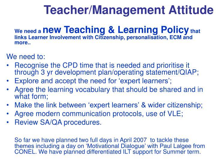 Teacher/Management Attitude