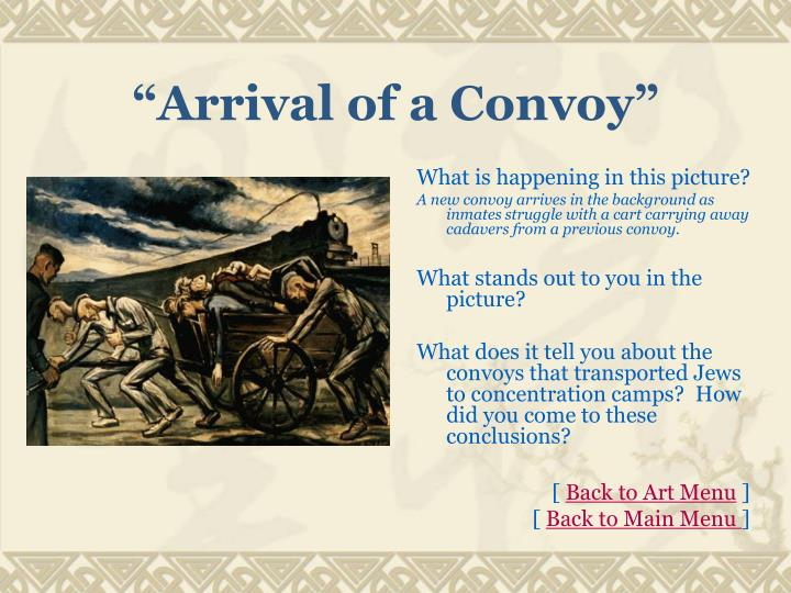 """Arrival of a Convoy"""