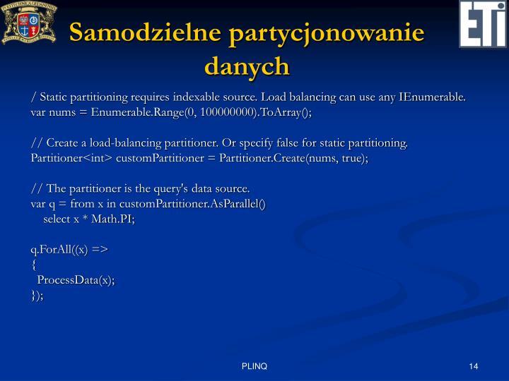 Samodzielne partycjonowanie danych